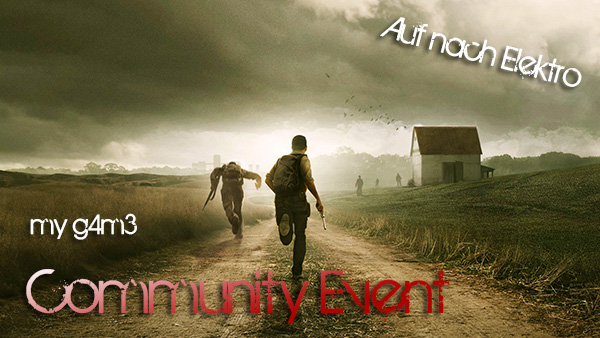 my g4m3 - DayZ - Community Event